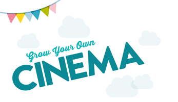 Grow Your Own Cinema