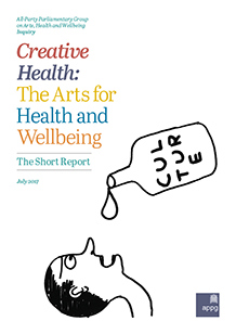 Creative Health: The Arts, Health and Wellbeing - Short Report