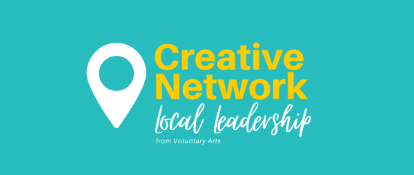 Join Voluntary Arts' Creative Network - Local Leadership