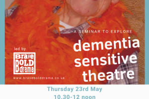 Exploring Dementia-Sensitive Theatre: a seminar