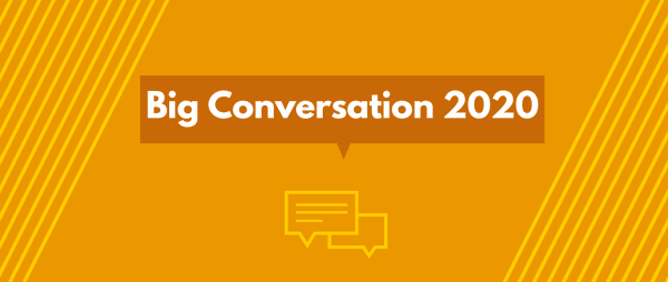 Big Conversation 2020 results