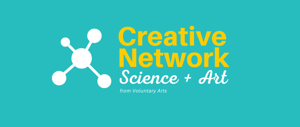 Join Voluntary Arts' Creative Network - Science + Art