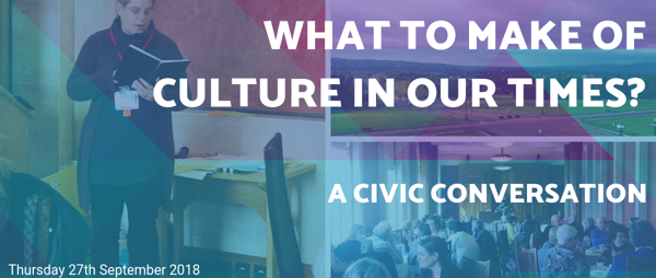 What to Make of Culture in Our Times?